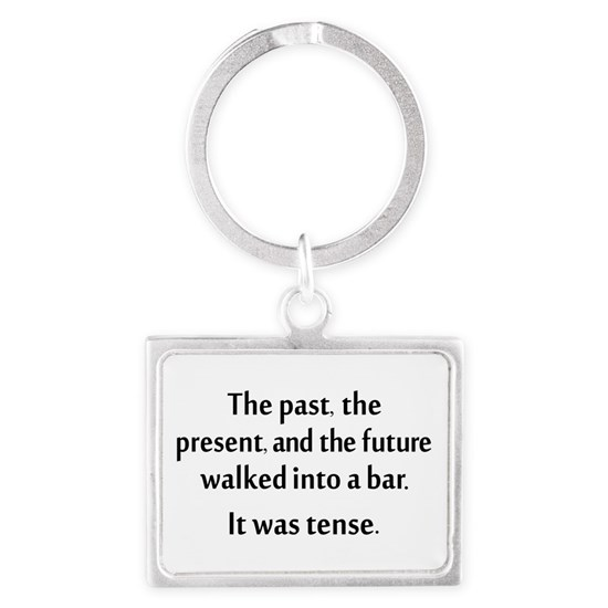 The past, present, and future walked into a bar