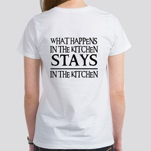 STAYS IN THE KITCHEN Women's T-Shirt