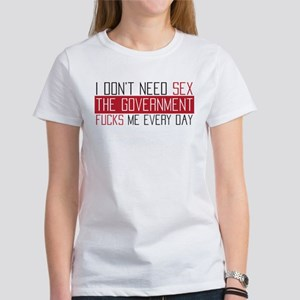 I don't need sex Women's T-Shirt