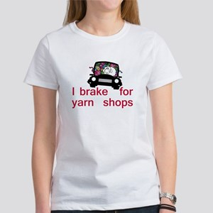 Brake for yarn shops Women's T-Shirt