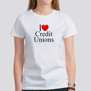 """I Love (Heart) Credit Unions"" Women's T-Shirt"