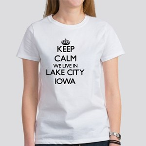 Keep calm we live in Lake City Iowa T-Shirt
