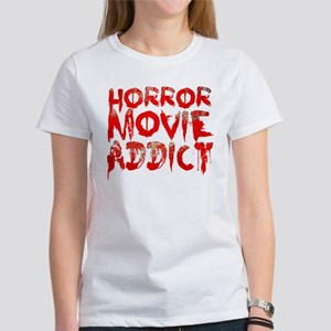 Horror movie addict Women's T-Shirt