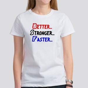 better stronger Women's Classic T-Shirt