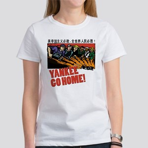 Yankee Go Home! Women's T-Shirt