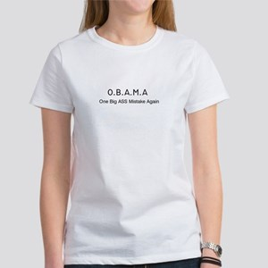 OBAMA One Big Ass Mistake Again Women's T-Shirt