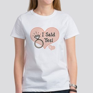 I Said Yes Bride To Be Women's T-Shirt