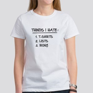 8454d1bb1 T-Shirt List of Ironic Things I Hate T-Shirt