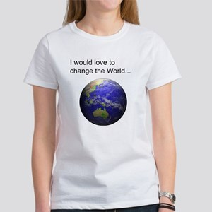 Change The World Women's T-Shirt