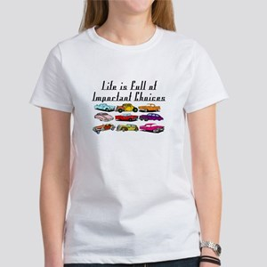 Important Choices Classic Women's T-Shirt