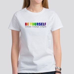 Be Yourself (Rainbow) Women's T-Shirt