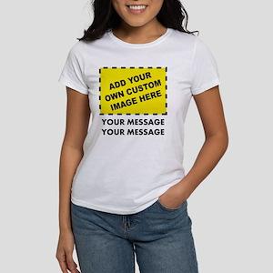 Custom Image & Message Women's T-Shirt