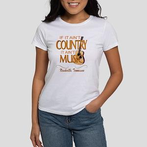 Ain't Country Ain't Music T-Shirt