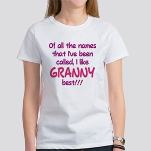 I LIKE BEING CALLED GRANNY! Women's T-Shirt