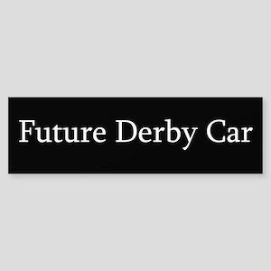 Future Derby Car Bumper Sticker