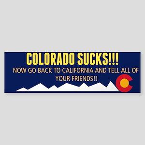 Colorado sucks! Bumper sticker Bumper Sticker