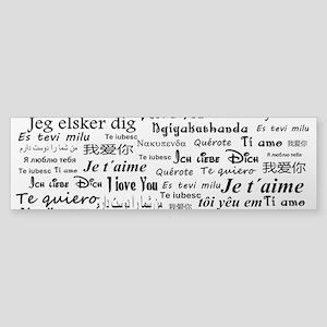 I love you in all languages Bumper Sticker