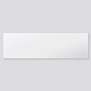 Dont Need No License To Drive Bumper Sticker