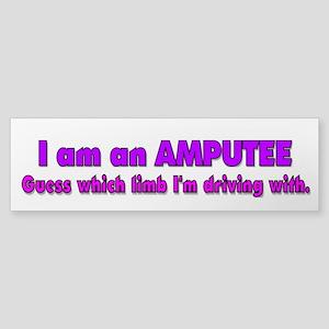 Amputee Humor Bumper Sticker