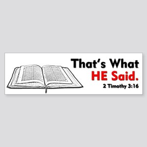 That's What He Said Bumper Sticker