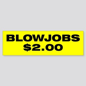 Blowjobs $2.00 Bumper Sticker