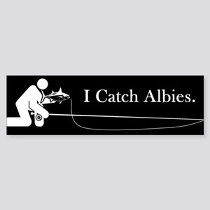 """I Catch Albies"" Bumper Sticker"
