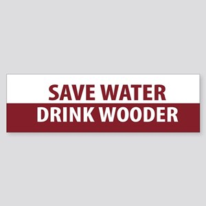 Drink Wooder Bumper Sticker