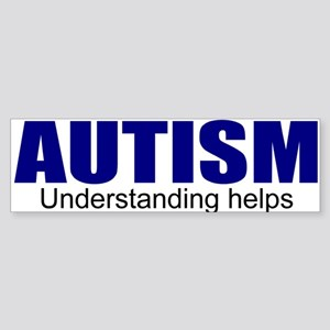 Autism, understanding helps Sticker (Bumper)