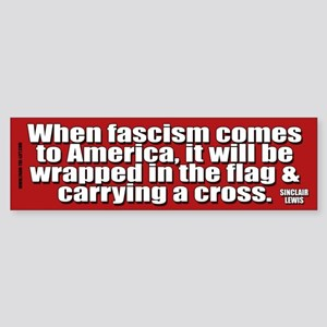 Sinclair Lewis on Fascism Bumper Sticker
