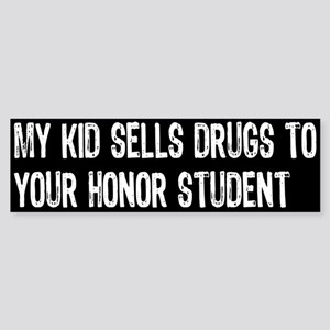 My Kid Sells... Bumper Sticker