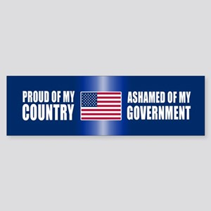 ASHAMED OF MY GOVERNMENT Bumper Sticker