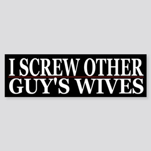 Cheating Wife Girlfriend Slut Bumper Sticker