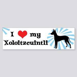 I Love My Xoloitzcuintli Bumper Sticker