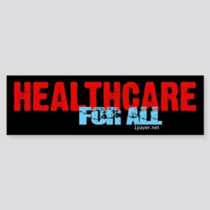 Healthcare for All Bumper Sticker