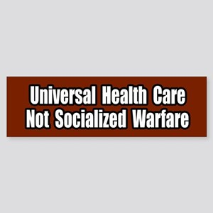 Healthcare Not Socialized Warfare Bumper Sticker