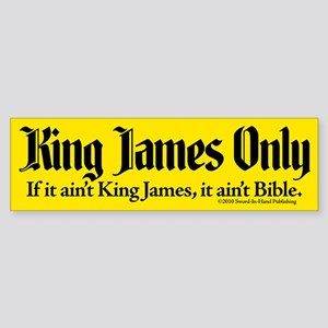 King James Only Sticker (Bumper)