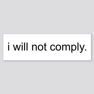 i will not comply - White Sticker (Bumper)