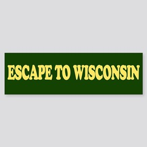 Escape to Wisconsin Bumper St Sticker (Bumper)
