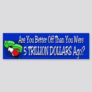 Are You Better Off Than You Were Sticker (Bumper)