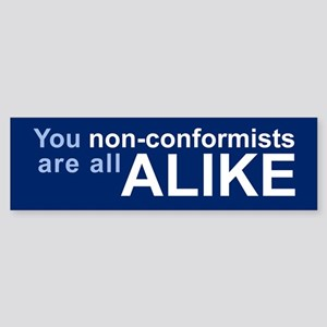 NON-CONFORMISTS Bumper Sticker