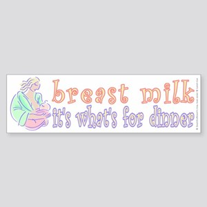 breast milk...dinner - Sticker (Bumper)