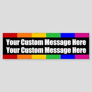 2 LINES CUSTOM Rainbow Gay Pride Bumper Sticker