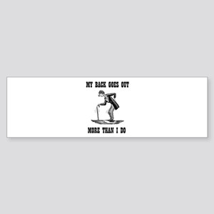 BACK GOES OUT Bumper Sticker