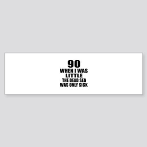 90 When I Was Little Birthday Sticker (Bumper)
