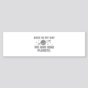 We Had Nine Planets Sticker (Bumper)