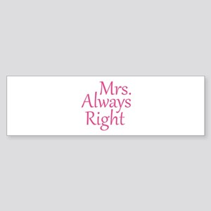 Mrs. Always Right Sticker (Bumper)