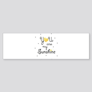 You are my sunshine - gold Bumper Sticker