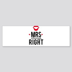 Mrs always right red lips Bumper Sticker