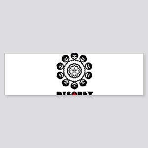 DISOBEY6 Bumper Sticker