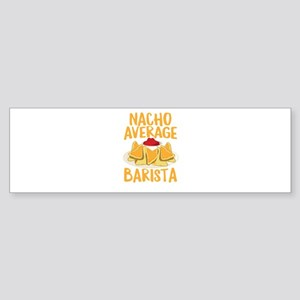 Nacho Average Bartista Shirt Bumper Sticker